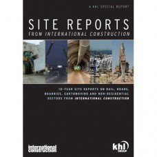 International Construction's Special Report: Site Reports