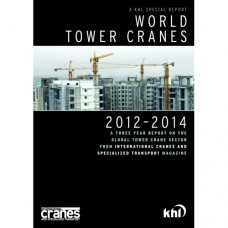 World Tower Crane Special Report: 2012-2014